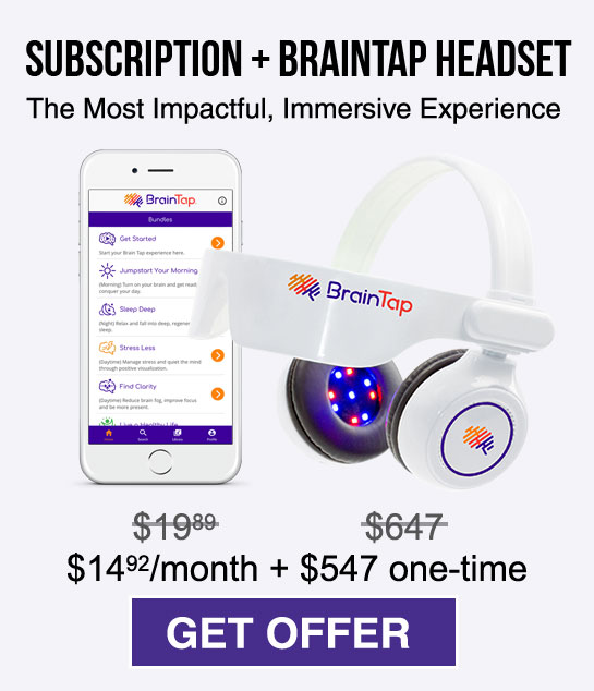Monthly subscription and BrainTap headset