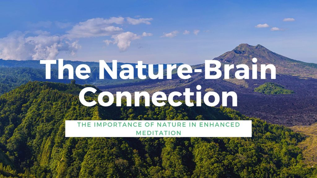 Nature is integral to our meditation practice.